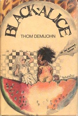 Black Alice by John Sladek, Thom Demijohn, Thomas M. Disch