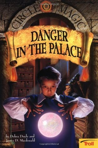 Danger in the Palace by James D. Macdonald, Judith Mitchell, Debra Doyle