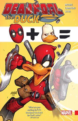 Deadpool the Duck by Sonia Oback, Stuart Moore, Jacopo Camagni, David Nakayama