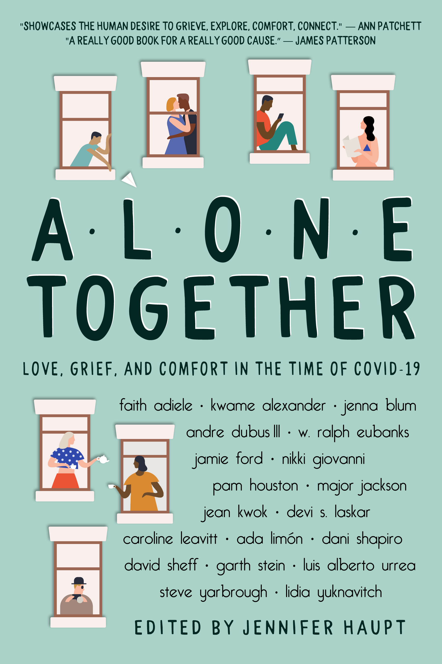 Alone Together: Love, Grief, and Comfort in the Time of COVID-19 by Jennifer Haupt