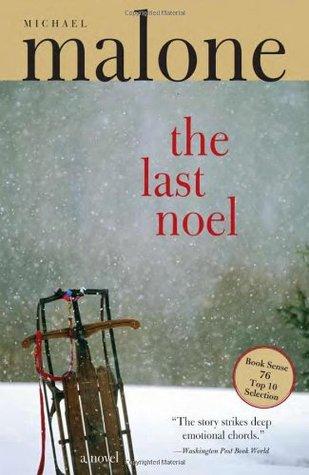 The Last Noel by Michael Malone