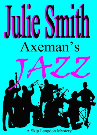 Axeman's Jazz by Julie Smith