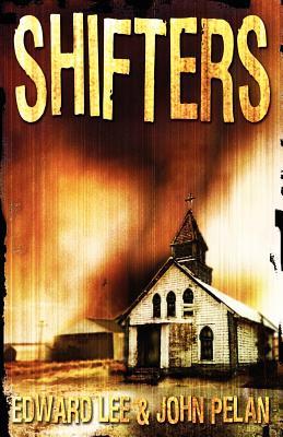 Shifters by John Pelan, Edward Lee
