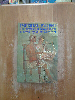 Imperial Patient: The Memoirs of Nero's Doctor by Alex Comfort