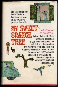 My Sweet Orange Tree by José Mauro de Vasconcelos
