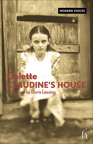 Claudine's House by Colette, Doris Lessing, Andrew Brown