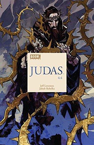 Judas #4 by Jakub Rebelka, Jeff Loveness