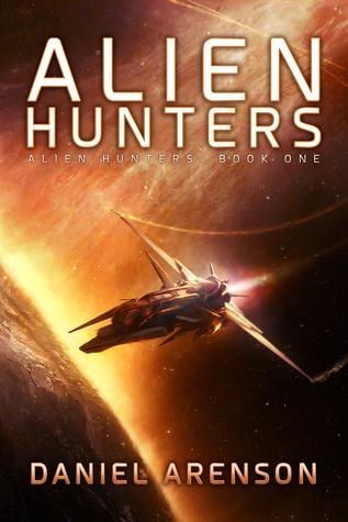 Alien Hunters by Daniel Arenson