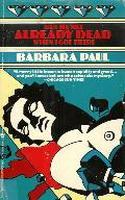 But He Was Already Dead When I Got There by Barbara Paul