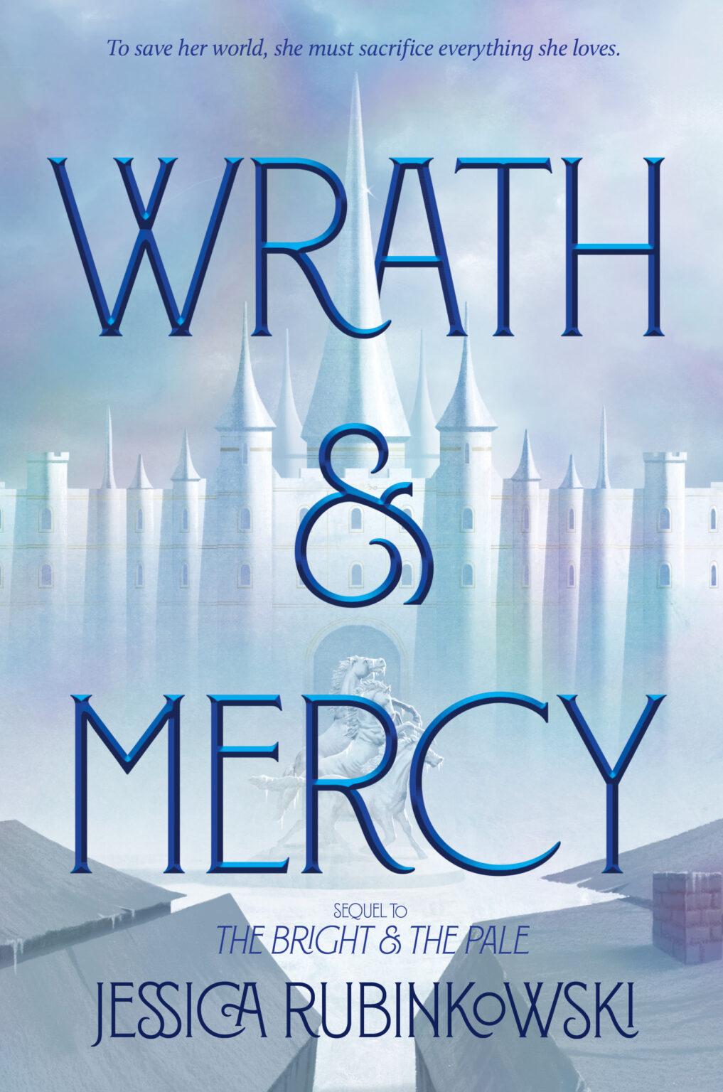 Wrath & Mercy by Jessica Rubinkowski