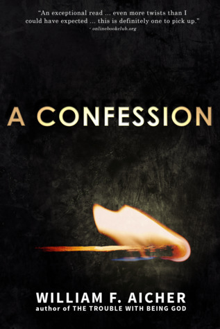 A Confession by William F. Aicher