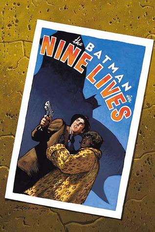 Batman: Nine Lives by Dean Motter, Bill Oakley, Michael Lark