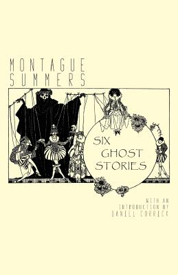 Six Ghost Stories by Montague Summers