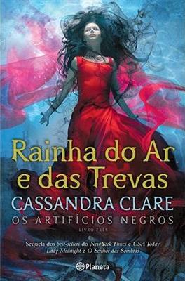 Rainha do Ar e das Trevas by Cassandra Clare