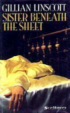 Sister Beneath the Sheet by Gillian Linscott