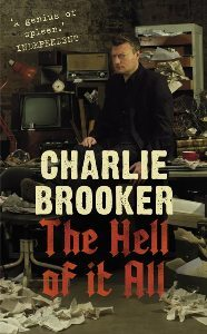 The Hell of It All by Charlie Brooker