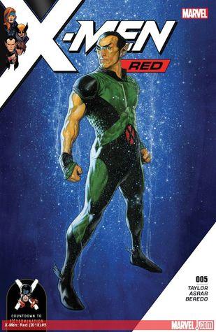 X-Men Red (2018-) #5 by Travis Charest, Mahmud Asrar, Oscar Bazaldua, Tom Taylor