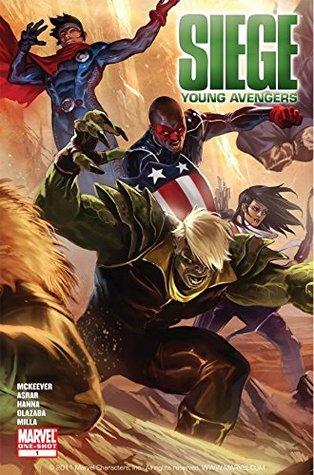 Siege: Young Avengers #1 by Mahmud Asrar, Scott Hanna, Sean McKeever, Victor Olazaba, Marko Djurdjevic