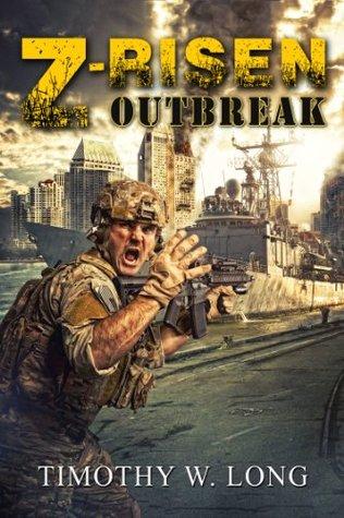 Outbreak by Timothy W. Long