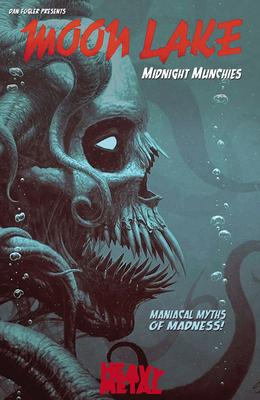 Moon Lake: Midnight Munchies by Dan Fogler
