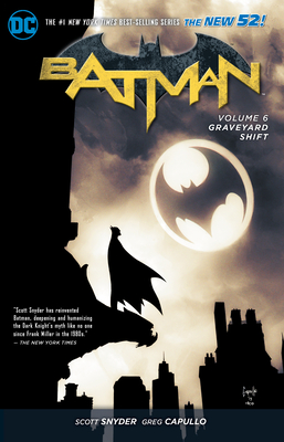 Batman Vol. 6: Graveyard Shift (the New 52) by Scott Snyder