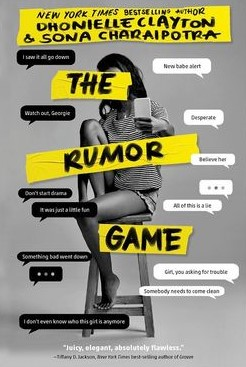 The Rumor Game by Dhonielle Clayton, Sona Charaipotra