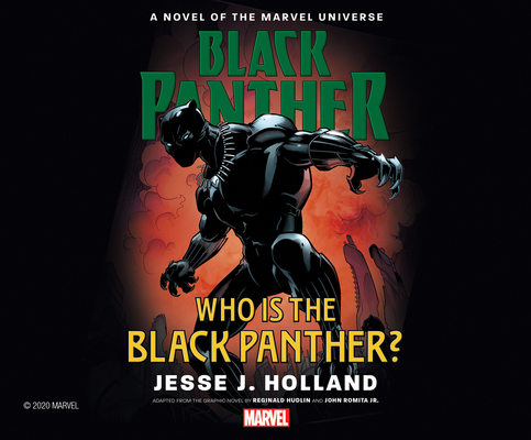Who Is the Black Panther?: A Novel of the Marvel Universe by Jesse J. Holland