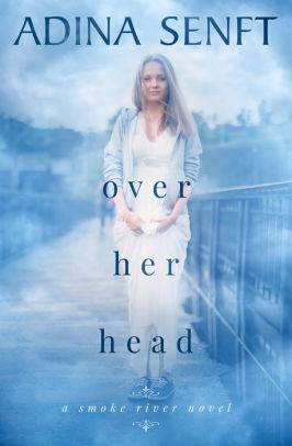 Over Her Head by Shelley Bates