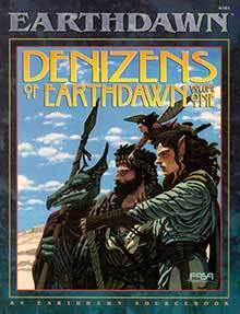 Denizens of Earthdawn Volume One by FASA Corporation, Tom Dowd