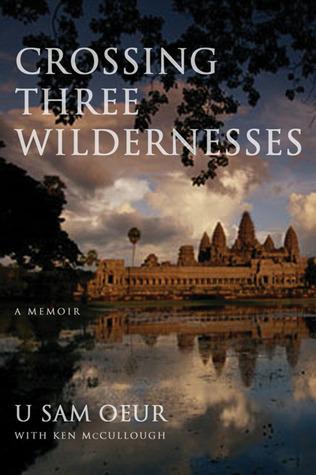 Crossing Three Wildernesses by U Sam Oeur, Ken McCullough