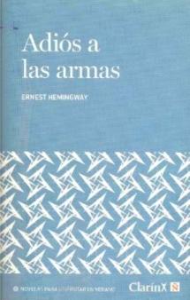 Adiós a las armas by Ernest Hemingway