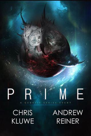 Prime: A Genesis Series Event (Volume 1) by Chris Kluwe, Andrew Reiner