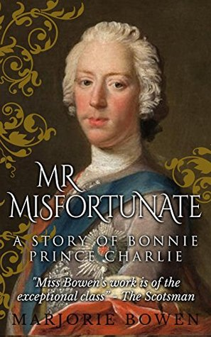 Mr Misfortunate by Marjorie Bowen