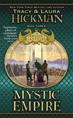 Mystic Empire by Tracy Hickman, Laura Hickman