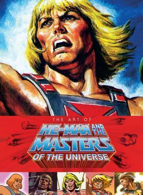 Art of He-Man and the Masters of the Universe by Steve Seeley, Tim Seeley