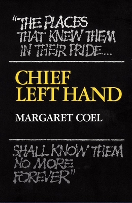 Chief Left Hand, Volume 159: Southern Arapaho by Margaret Coel