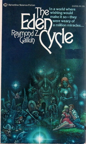 The Eden Cycle by Raymond Z. Gallun, Kelly Freas