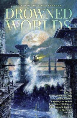 Drowned Worlds by Robinson, Anders