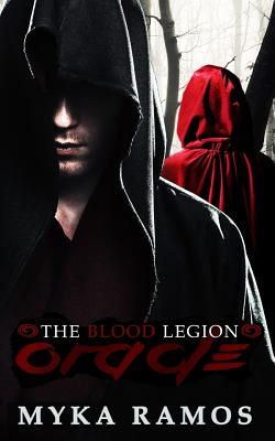 The Blood Legion: Oracle by Myka Ramos