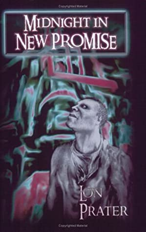 Midnight In New Promise by Lon Prater