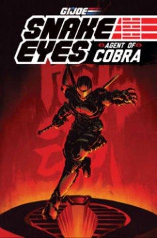 G.I. Joe: Snake Eyes, Agent of Cobra by Mike Costa, Paolo Villanelli