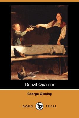 Denzil Quarrier by George Gissing