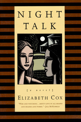 Night Talk: A Novel by Elizabeth Cox