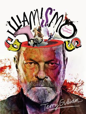 Gilliamismos by Terry Gilliam