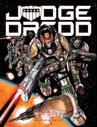 Judge Dredd: Titan by Rob Williams, Henry Flint