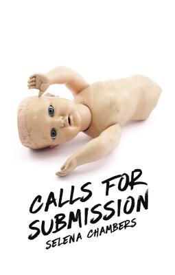 Calls for Submission by Selena Chambers