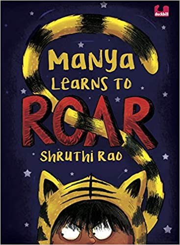 Manya Learns to Roar (Children First) by Shruthi Rao