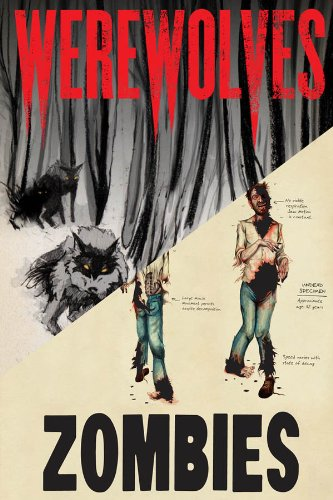 Werewolves/Zombies: A Record of the Year of Infection by Don Roff, Chris Lane