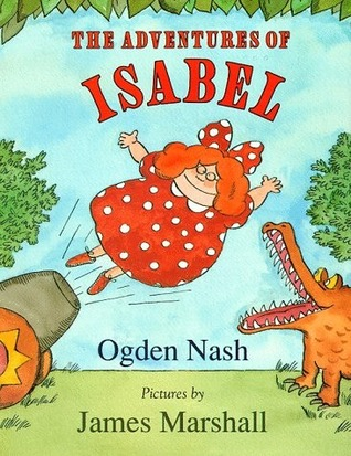 The Adventures Of Isabel by Ogden Nash, James Marshall