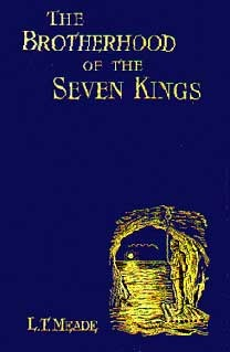 The Brotherhood of the Seven Kings by L.T. Meade, Robert Eustace, Sidney Paget